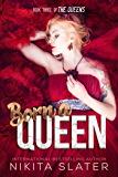 Born a Queen (The Queens Book 3)