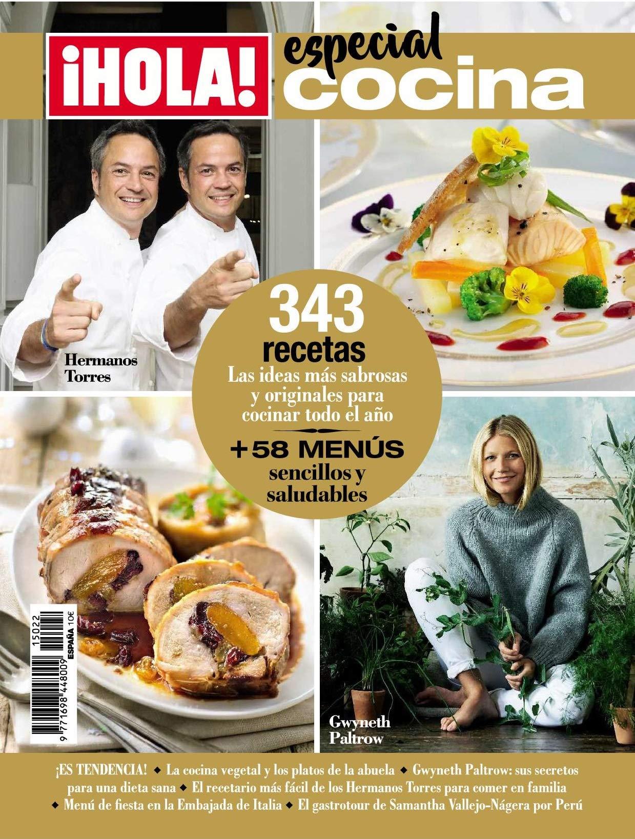 Revista Hola - Cocina. 343 Recetas. Las Ideas Más Sabrosas Y Originales Para Cocinar Todo El Año + 58 Menús Sencillos Y Saludables: Amazon.es: Grupo Hola, Grupo Hola: Libros