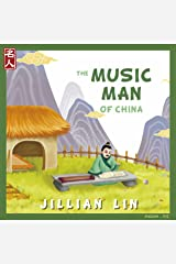 The Music Man Of China: The Story Of Zhu Zaiyu - in English & Chinese (Heroes Of China Book 3) Kindle Edition