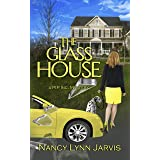 The Glass House: A PIP Inc. Mystery (PIP Inc. Mysteries Book 1)