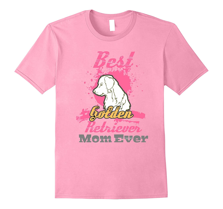 Best Golden Retriever Mom Ever T-Shirt-CL