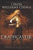 Deathcaster (Shattered Realms Book 4)