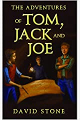 The Adventures of Tom, Jack and Joe Kindle Edition