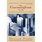 The Gormenghast Novels (Titus Groan / Gormenghast / Titus Alone)