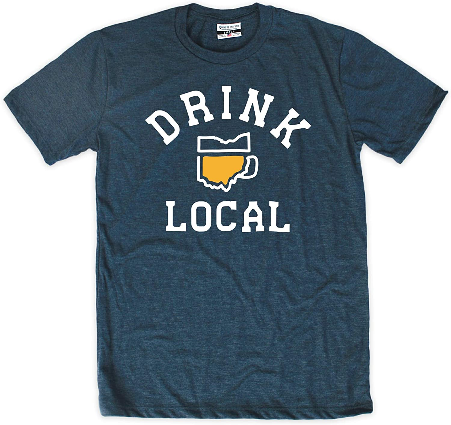 Where I'm From Beer Shirt Drink Local Ohio T-Shirt | Short Sleeve Graphic Tee for Beer Lovers