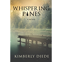 Whispering Pines: A Novel (Celia's Gifts Book 1)