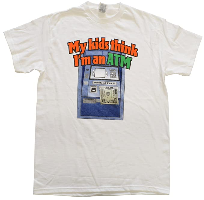 02b1a802 Amazon.com: Men's T-Shirt My Kids Think I'm an ATM: Clothing
