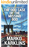 The Odd Case of the Missing God: A Walter Balducci Mystery