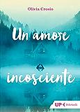 Un amore incosciente (Hotel La Sosta)