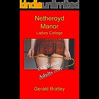 Netheroyd Manor Ladies College (English Edition)