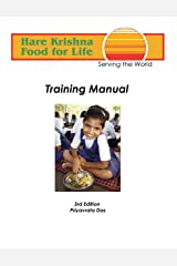 Food for Life Global Training Manual: How to build a Successful FFL project Kindle Edition