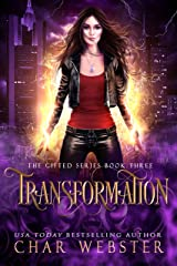 Transformation (The Gifted Series Book 3) Kindle Edition