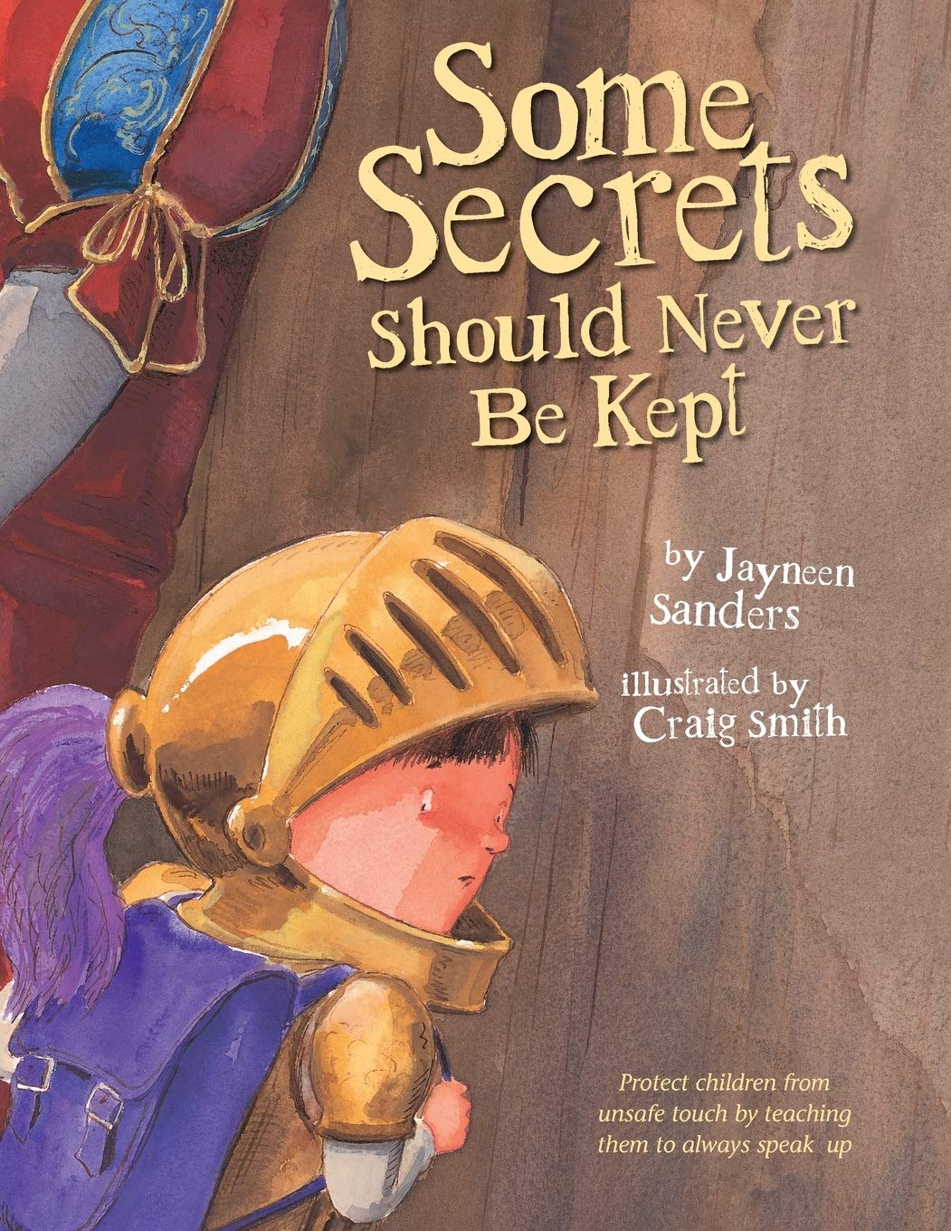 Some Secrets Should Never Be Kept  Protect Children From Unsafe Touch By Teaching Them To Always Speak Up