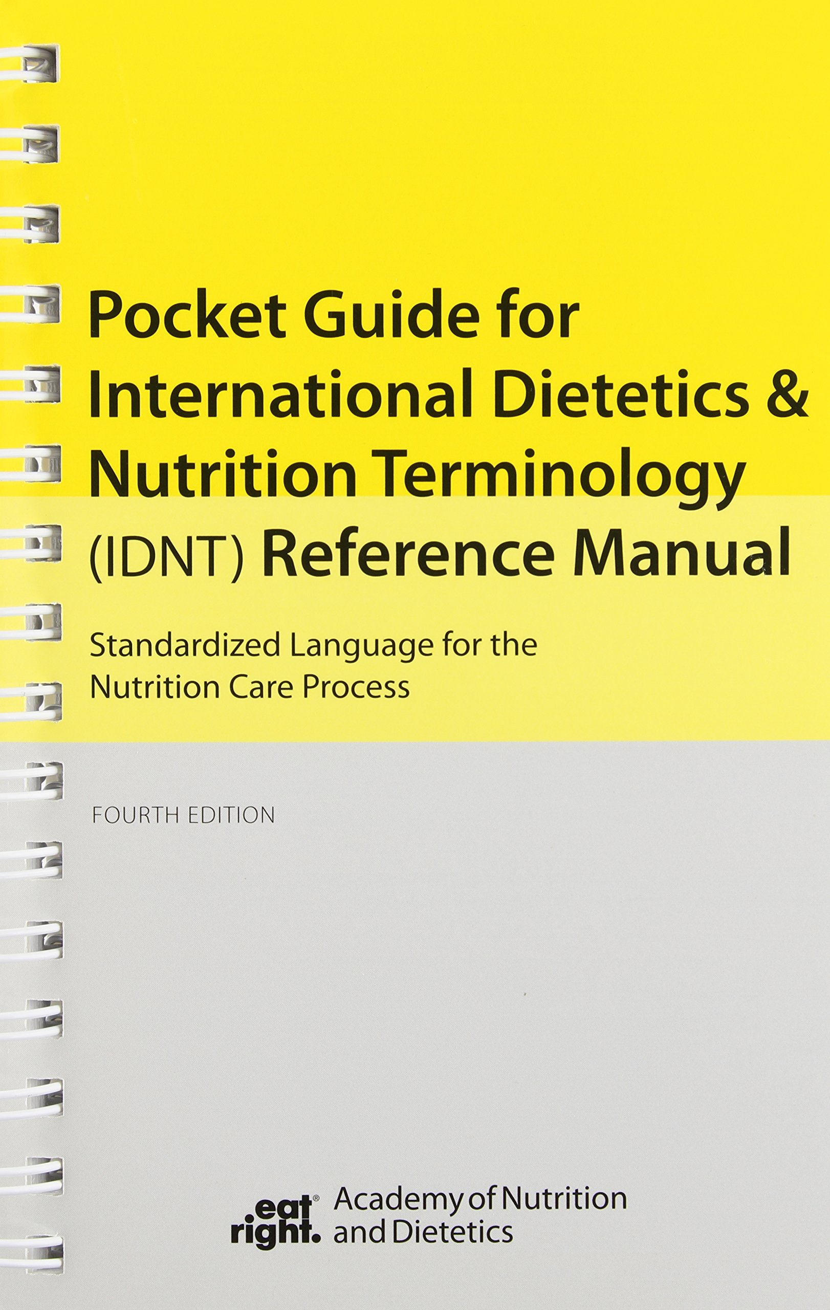 International Dietetics and Nutritional Terminology Pocket Guide: Academy  of And Dietetics: 9780880914680: Nutrition: Amazon Canada