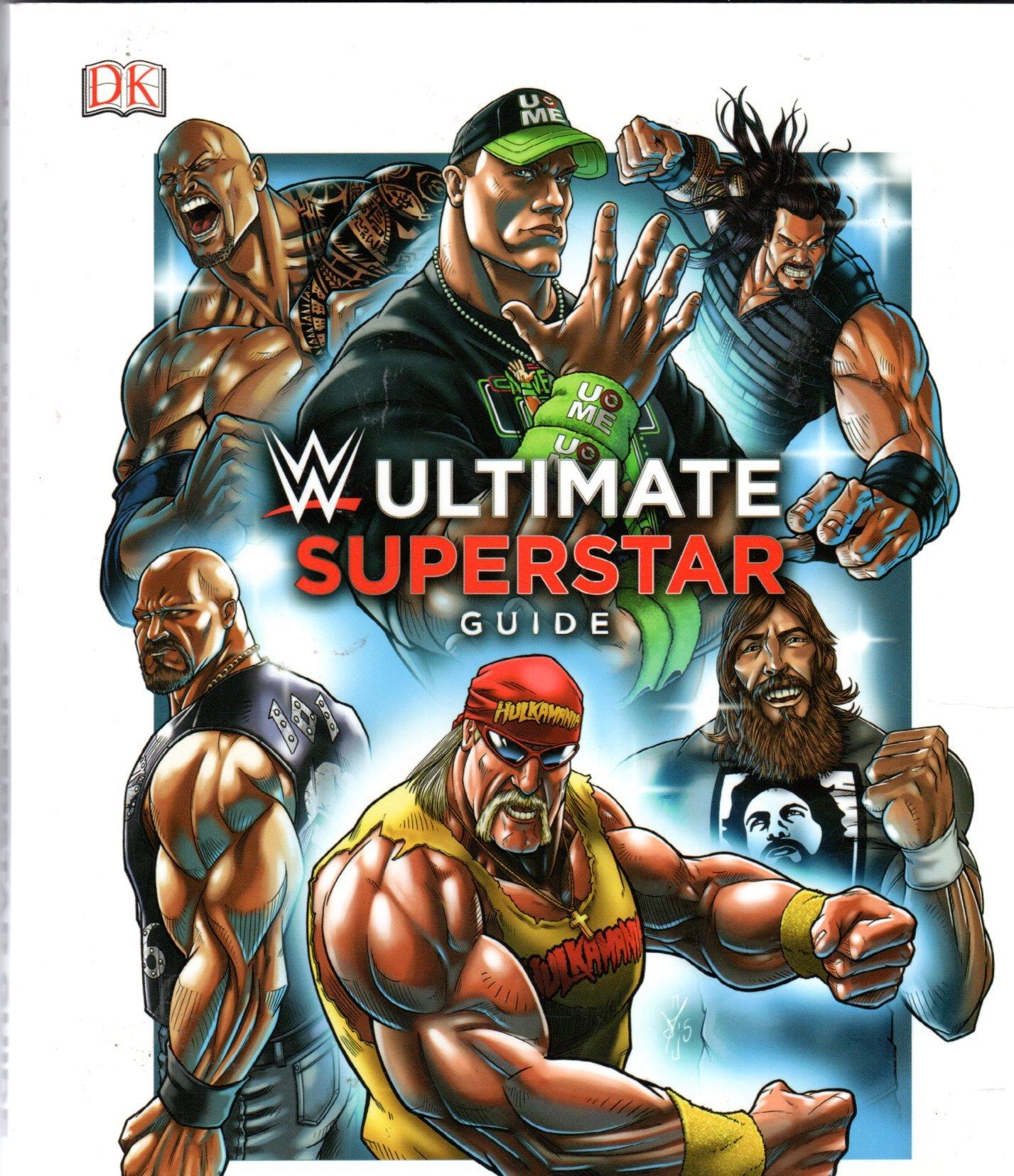 WWE Ultimate Superstar Guide: 9781465445599: Amazon.com: Books