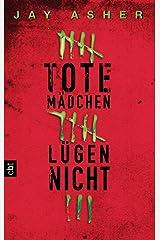 Tote Mädchen lügen nicht (German Edition) Kindle Edition