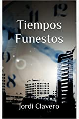 Tiempos Funestos (Spanish Edition) Kindle Edition