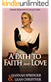 A Path to Faith and Love