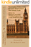 Vaccination Policy and the U.K. Government: The Untold Truth (English Edition)