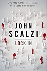 Lock In: A Novel of the Near Future (Lock In Series Book 1) Kindle Edition