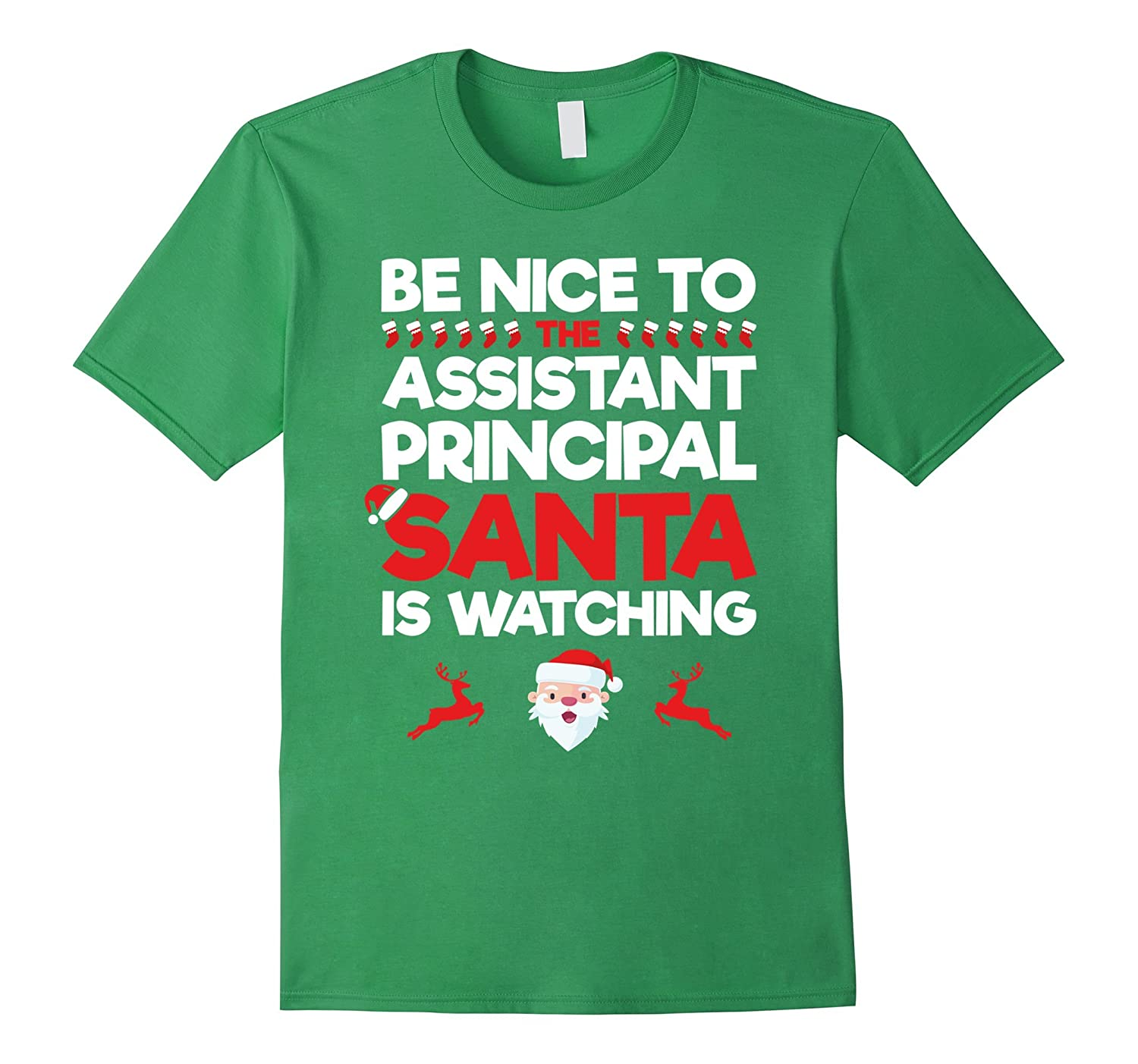 Be Nice To The Assistant Principal Santa Is Watching T-Shirt-TD