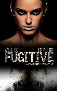 Fugitive (A Vigilante Series Book 3)
