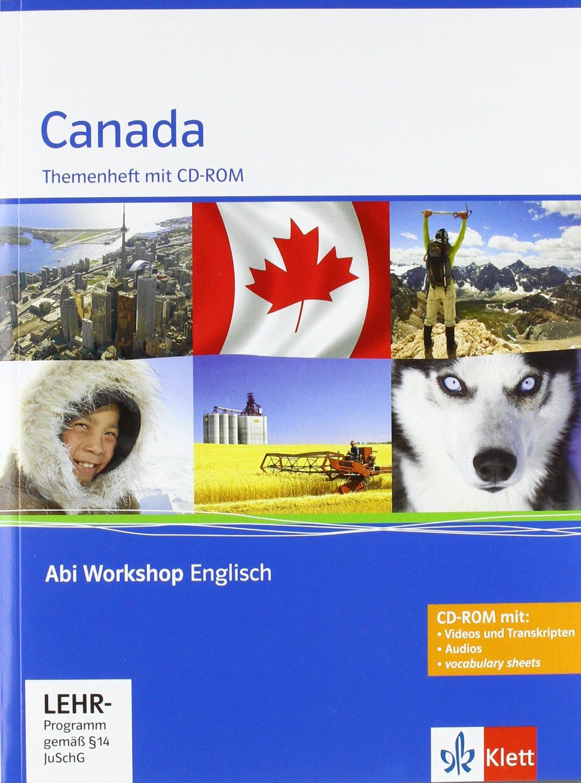 Canada: Themenheft mit CD-ROM (Abi Workshop Englisch)