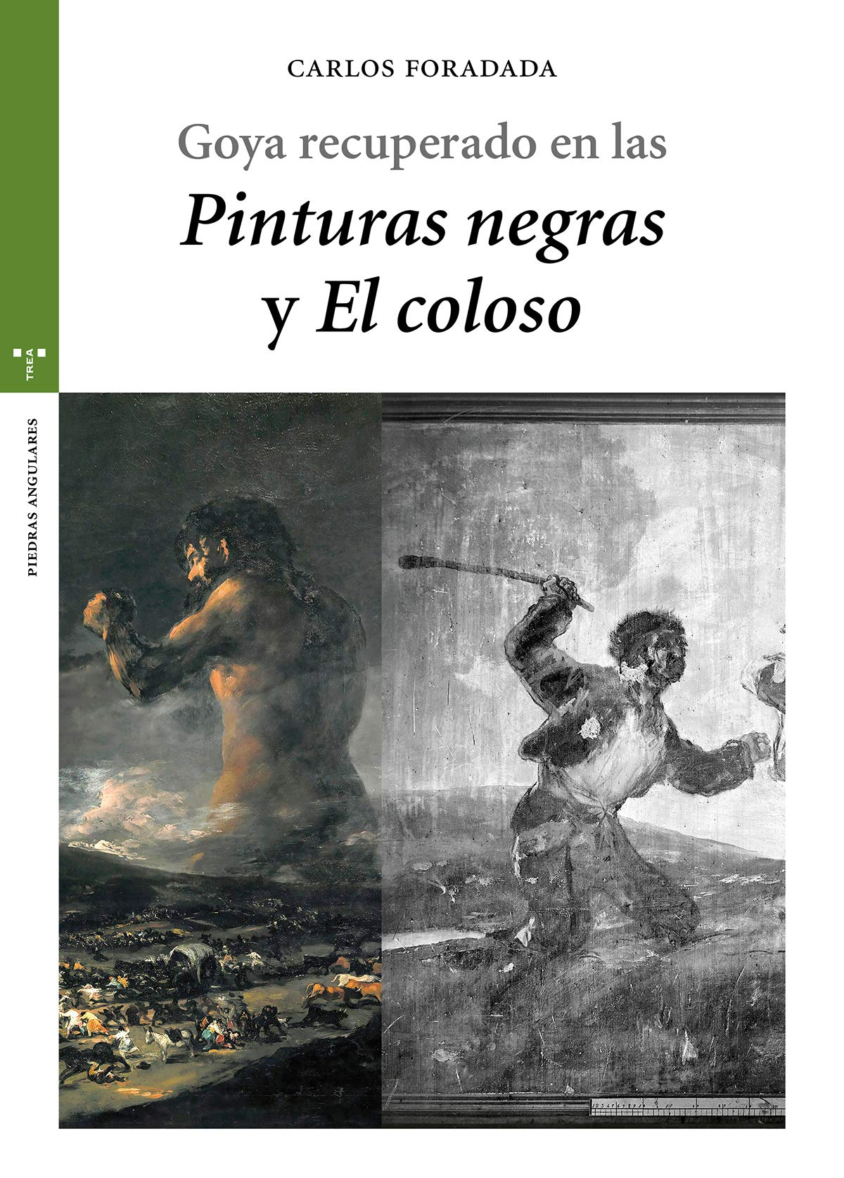 Goya recuperado en las «Pinturas negras» y «El Coloso» (Estudios Históricos La Olmeda)
