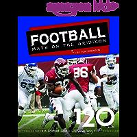 Football: Math on the Gridiron (Math in Sports)