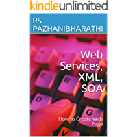 Web Services, XML, SOA: How to Create Web Page (English Edition)