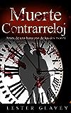 Muerte Contrarreloj (Spanish Edition)
