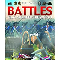 The Top Ten Battles That Changed the World