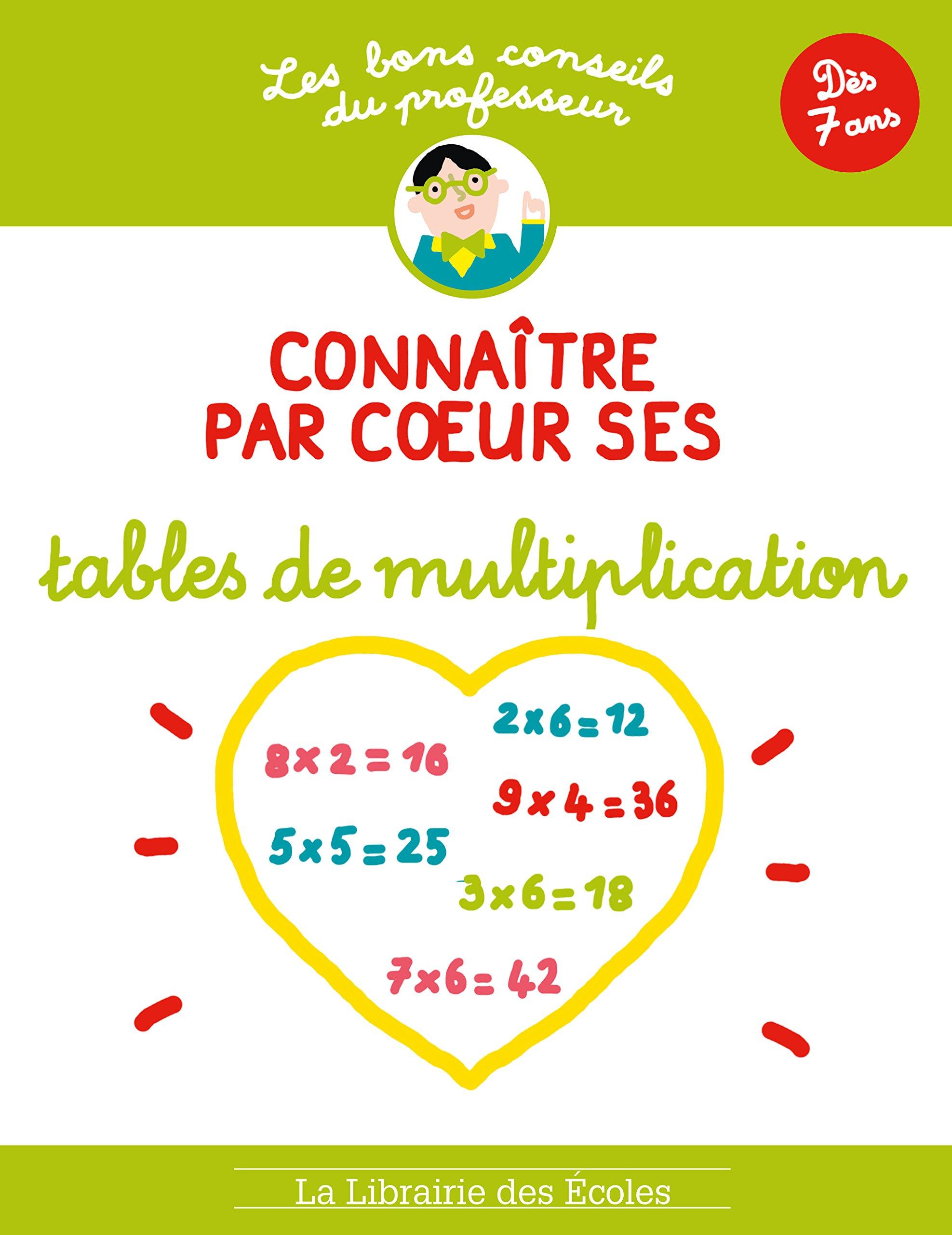 Connatre Par Coeur Ses Tables De Multiplication Brigitte Guigui