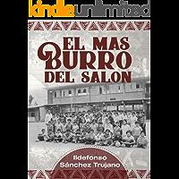 EL MAS BURRO DEL SALÓN (EL MAS BURRO DEL SALON nº 1)
