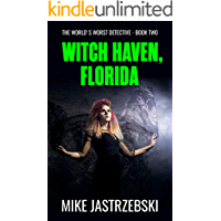 Witch Haven, Florida (The World's Worst Detective Book 2) book cover