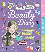 Do It Yourself Beauty Diary: With Pretty Stickers