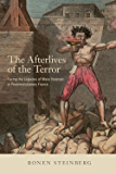 The Afterlives of the Terror: Facing the Legacies of Mass Violence in Postrevolutionary France (English Edition)