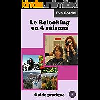 Le Relooking en 4 saisons: Guide pratique (French Edition)