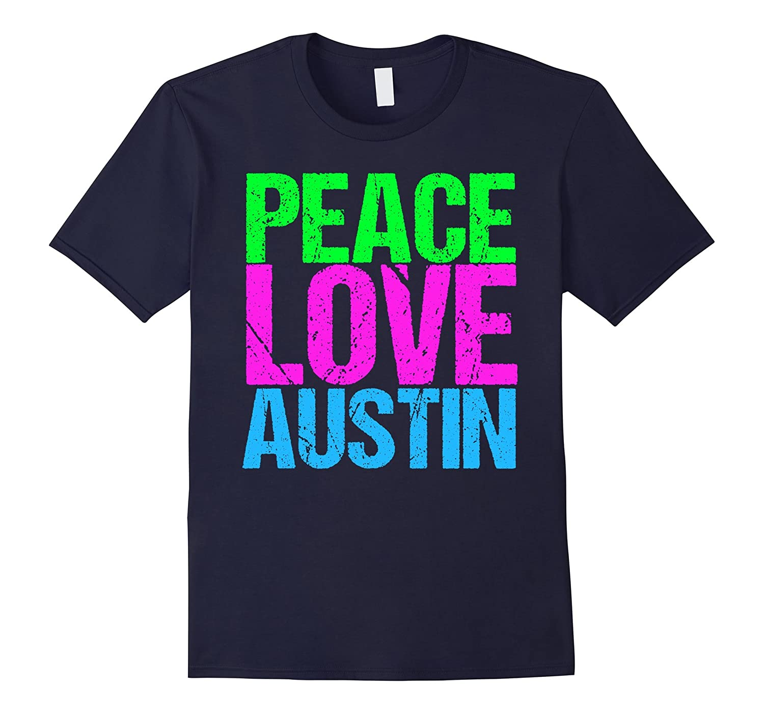 Peace Love Austin T-Shirt-Art
