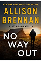 No Way Out: A Lucy Kincaid Novella (Lucy Kincaid Novels) Kindle Edition