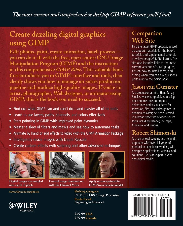 GIMP Bible: Jason van Gumster, Robert Shimonski