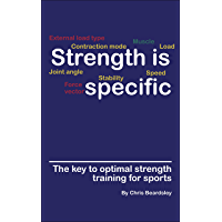 Strength is Specific: The key to optimal strength training for sports