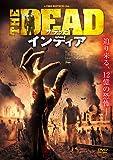 ザ・デッド インディア [DVD]