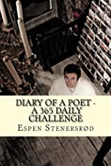 Diary of a poet - A 365 daily challenge Kindle Edition
