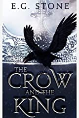 The Crow and the King Kindle Edition