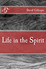 Life in the Spirit Kindle Edition