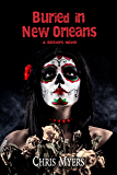 Buried in New Orleans (Ripsters Book 3)