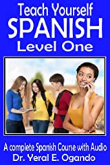Teach Yourself Spanish Level One: A Complete Spanish Course with Audio Kindle Edition