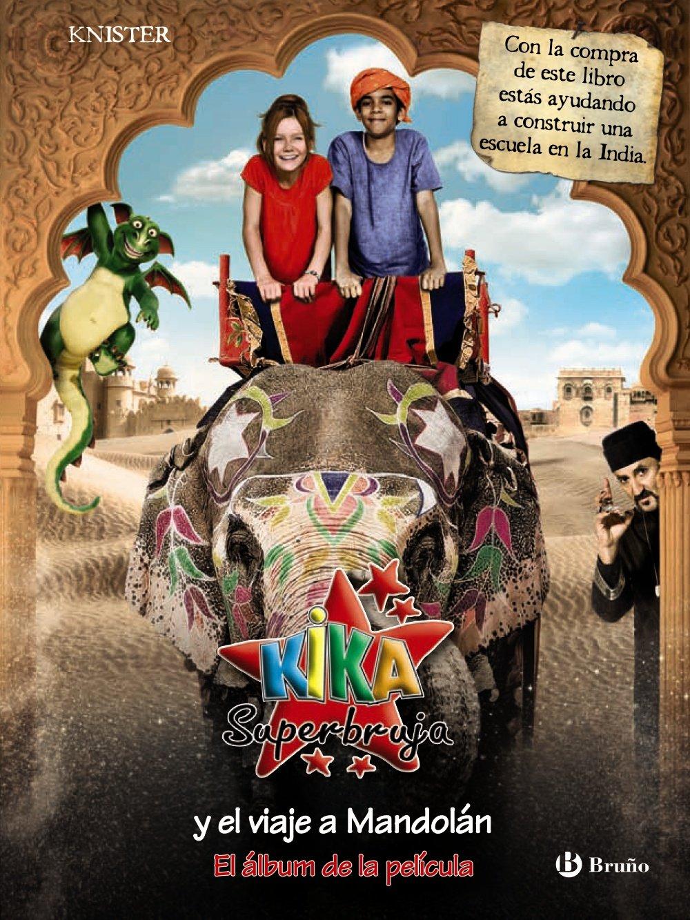 Kika Superbruja y el viaje a Mandolan / Lilli the Witch and the trip to Mandolan: El Album De La Pelicula / the Book Accompanying the Film (Kika Superbruja / Lilli the Witch) (Spanish Edition) pdf epub