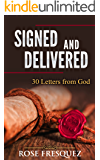 Signed and Delivered: 30 Love Letters From God